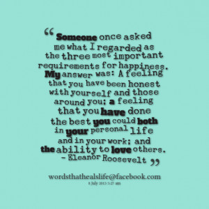 most important requirements for happiness my answer was: a feeling ...