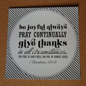 Be Joyful Always Pray Continually : Life hack Quote