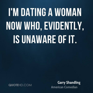 Dating Woman Now Who