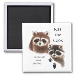 Funny Quote Kiss the Cook Cute Raccoons, Animal Fridge Magnet