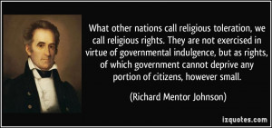 ... any portion of citizens, however small. - Richard Mentor Johnson