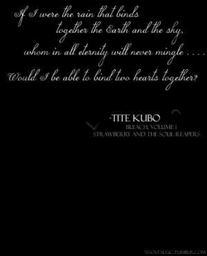 Bleach #Bleach Quote #Quotes #Tite Kubo