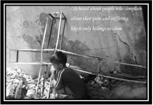 Photos and quotes about SUFFERING