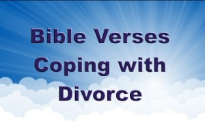 Good Bible Verses To Help Cope With a Divorce