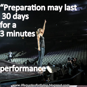 Preparation may last 30 days for a 3 minutes performance