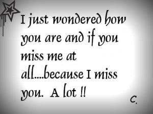 Missing You Quotes, Miss you Quotations