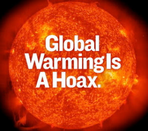 ... of fear and misdirection: according to them, global warning is a hoax