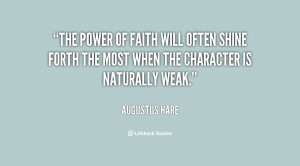 quote-Augustus-Hare-the-power-of-faith-will-often-shine-38946.png