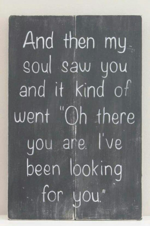 ... Quotes, Soul Mates, Friends Soulmate Quotes, Love My Husband Quot