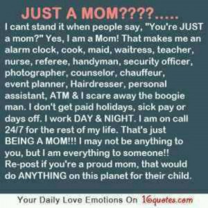 Truth here. I love being a mother. It is an honor that God entrusted ...