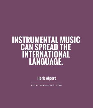 Music Quotes Herb Alpert Quotes