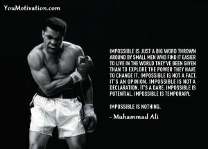 Muhammad-Ali-Picture-Quotes-Impossible-Is-Nothing