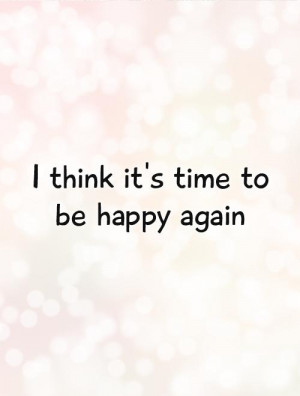 Happiness Quotes Happy Quotes Be Happy Quotes