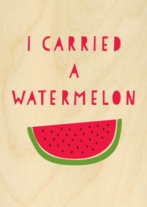 quotes about summer watermelon quotesgram