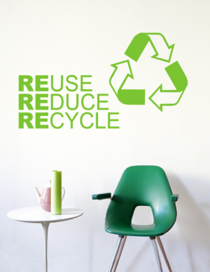 wall sticker ENGLISH QUOTES REuse REduce REcycle big