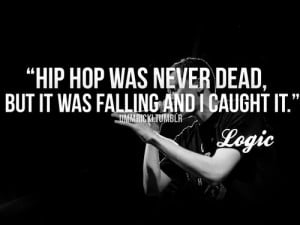 Logic Rapper Quotes