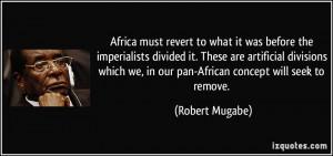 More Robert Mugabe Quotes