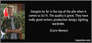 Stargate by far is the top of the pile when it comes to Sci-Fi. The ...