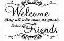 Welcome may all who came as guest quote wall decals
