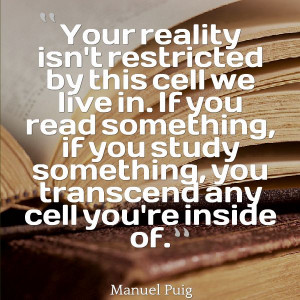 Manuel Puig #quote on reading