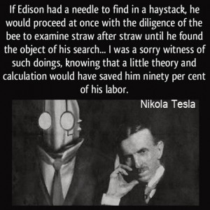 Nikola Tesla Quotes About Edison Four quotes and a half pint