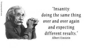 Einstein insanity quote pic