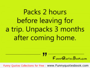 Funny Quotes about Packing a Luggage