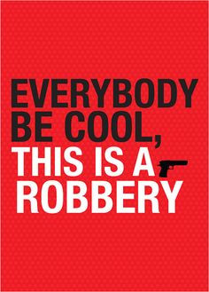 ... cool, this is a robbery ... Pulp fiction quote - A3 poster. $19.00