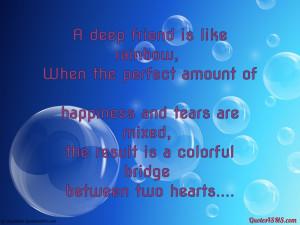 deep friend is like rainbow...
