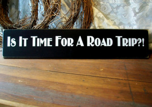 is it time for a road trip is it time for a road trip this funny ...