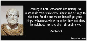 ... good things by jealousy, while the other does not allow his neighbour