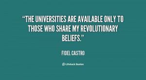 The universities are available only to those who share my ...