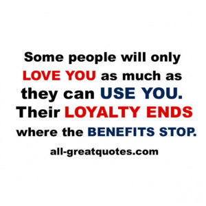Some-people-will-only-love-you-as-much-as-they-can-use-you.-Their ...