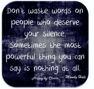 Weak people revenge, Strong people forgive & Intelligent people ignore ...