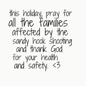 Sandy hook shooting, pray