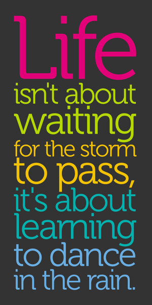 Dance in the Rain inspirational quote