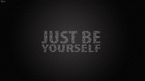 Just Be Yourself Quotes Wallpaper HD (Widescreen, 1080p Background)