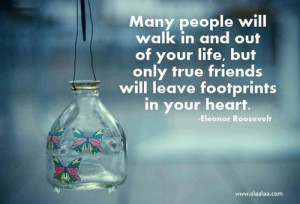 Friendship Quotes-Thoughts-Eleanor Roosevelt-True Friend-Life-Heart