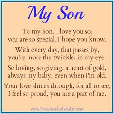 love my sons poems to my son i love you so you are so special i hope ...