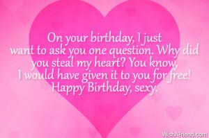 Sexy Happy Birthday Quotes For Boyfriend Happy birthday, sexy.