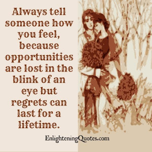 Always tell someone about how you feel