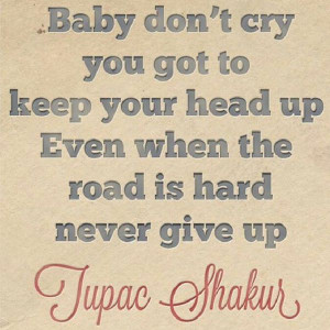 Keep Your Head Up Lyrics Tupac