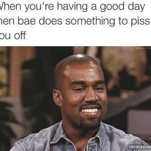 When BAE Be Like