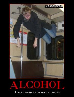 Alcohol: A man's gotta know his limitations