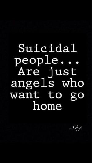 Suicidal people... @Briana O'Higgins kemp