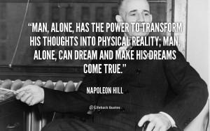 Napoleon Hill Man Alone Has