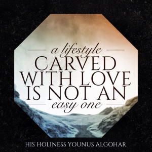 lifestyle carved with love is not an easy one.' - His Holiness ...