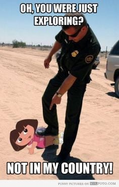 Funny Illegal Immigration | Dora the Illegal Immigrant - U.S. border ...