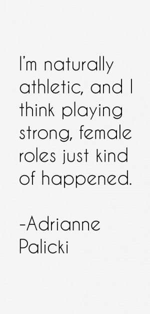 Adrianne Palicki Quotes amp Sayings