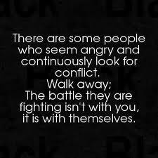 There are some people who seem angry and continuously look for ...